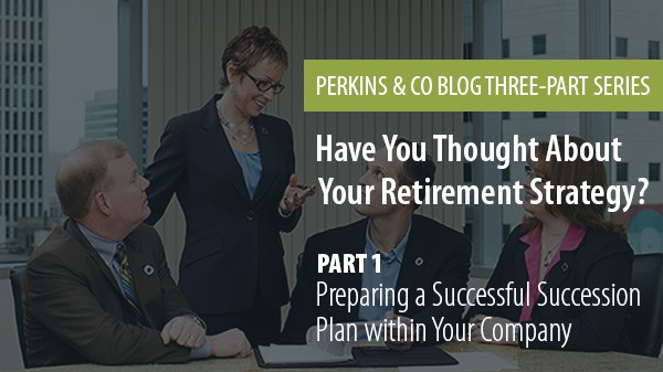 Have-you-thought-about-your-retirement-strategy_Preparing-for-a-successful-succession-plan-within-your-company